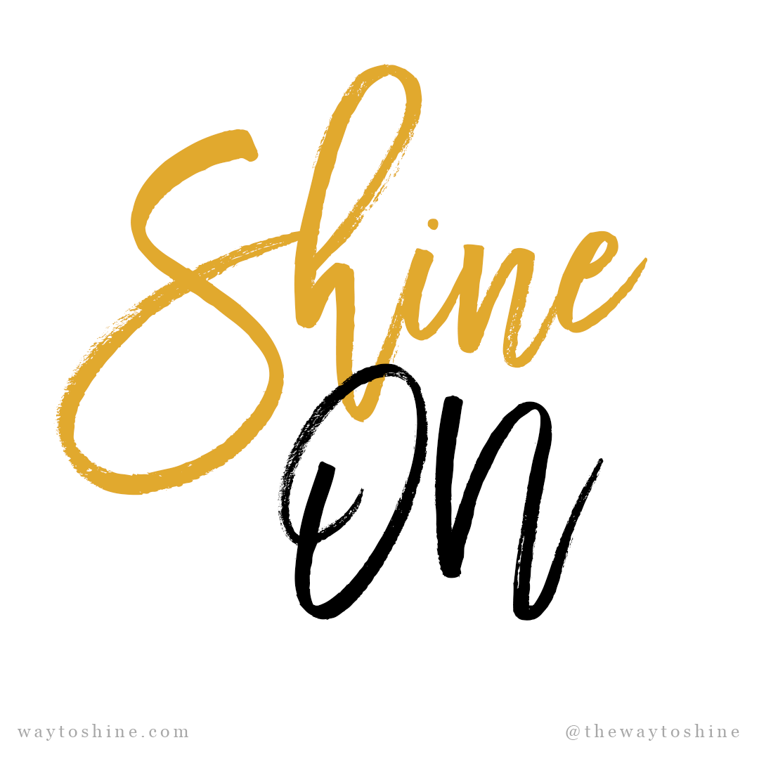 way-to-shine_quote_shine-on